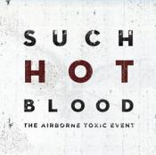 Airborne Toxic Event (The) - Such Hot Blood (Music CD)
