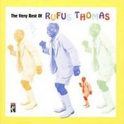 Rufus Thomas - The Very Best Of Rufus Thomas