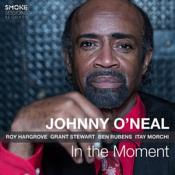 Johnny O'Neal - In the Moment (Music CD)