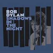 Bob Dylan - Shadows In The Night (Music CD)