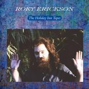 Roky Erickson - The Holiday Inn Tapes (vinyl)