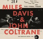 Miles & John Coltrane Davis - The Final Tour: The Bootleg Series  Vol. 6 (Music CD)