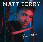 Matt Terry - Trouble (Music CD)