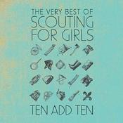 Scouting for Girls - Ten Add Ten (The Very Best of Scouting for Girls) (Music CD)