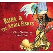 Rupa & The April Fishes - Extraordinary Rendition (Music CD)