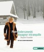 Piotr Anderszewski - Voyageur Intranquille (DVD)