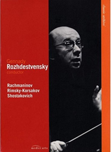 Gennady Rozhdestvensky - Rachmaninov  Rimsky-korsakov  Shostakovich
