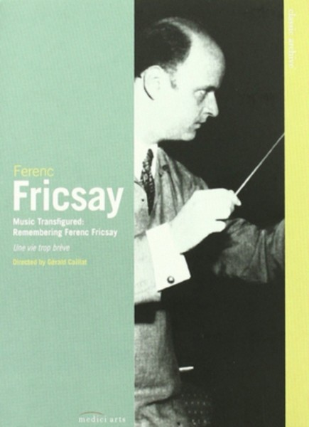 Ferenc Fricsay - Music Transfigured