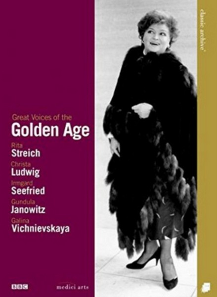 Great Voices Of The Golden Age - Streich  Ludwig  Seefried  Janowitz And Vishnievskaya