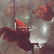 The Fresh & Onlys - House of Spirits (Music CD)