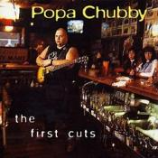 Popa Chubby - First Cuts  The
