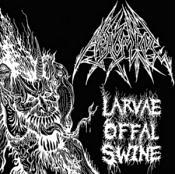 Abhomine - Larvae Offal Swine (Music CD)