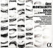 Eric Montalbetti: Solos - A Personal Diary in Music (Music CD)