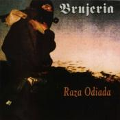 Brujeria - Raza Odiada (Music CD)