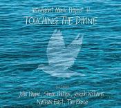 Intelligent Music Project III - Touching the Divine (Music CD)