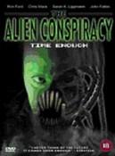 Alien Conspiracy  The - Time Enough (DVD)