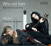 Why Not Here: Music for Two Lyra Viols (Music CD)