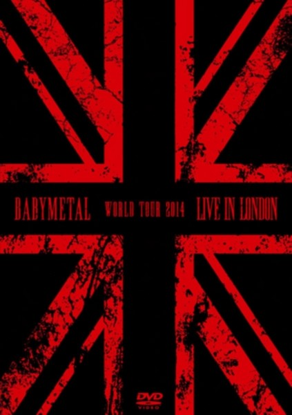 Babymetal - Live in London (Live Recording/DVD)
