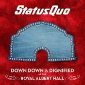 Status Quo - Down Down & Dignified at The Royal Albert Hall (Music CD