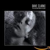 Dave Clarke - Desecration of Desire (Music CD)