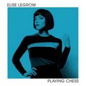 Elise LeGrow - Playing Chess (Music CD)