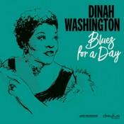 Dinah Washington - Blues for a Day