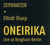 Elliott Sharp - Oneirika (Music CD)