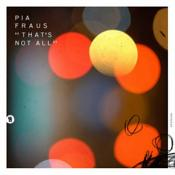 Pia Fraus - That's Not All (Music CD)