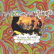 VARIOUS ARTISTS - I SAID  SHE SAID  AH CID: THE EXPLOITO PSYCH WORLD OF ALSHIRE RECORDS 1967-71 (Music CD