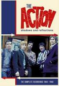 THE ACTION - SHADOWS & REFLECTIONS: THE COMPLETE RECORDINGS 1964-1968: 4CD DIGIBOOK (Music CD