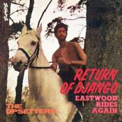 LEE SCRATCH PERRY & THE UPSETTERS - RETURN OF DJANGO / EASTWOOD RIDES AGAIN (Music CD