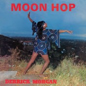 DERRICK MORGAN - MOON HOP: EXPANDED EDITION (Music CD)