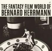 Bernard Herrmann - Fantasy Film World of Bernard Herrmann (Original Soundtrack) (Music CD)
