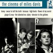Miles Davis - Cinema of Miles Davis (Original Soundtrack) (Music CD)