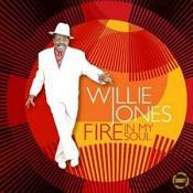 Willie Jones - Fire in My Soul (Music CD)