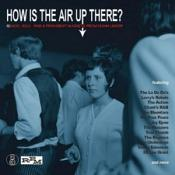 VARIOUS ARTISTS - HOW IS THE AIR UP THERE?: 80 MOD  SOUL AND FREAKBEAT NUGGETS FROM DOWN UNDER (Music CD)