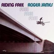 ROGER JAMES - RIDING FREE: EXPANDED EDITION (Music CD)