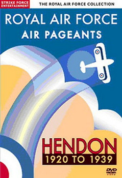 Royal Air Force - Air Pageants - Hendon 1920-1939 (DVD)