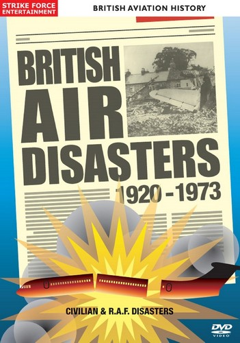 British Aviation History British Air Disasters - 1920 - 1973 (DVD)