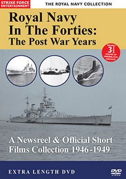 Royal Navy Collection - Royal Navy In The Forties- The Post War Years (DVD)