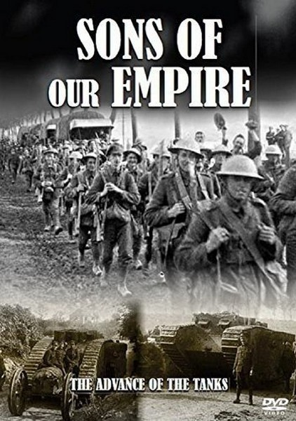 The First World War Collection - Sons Of Our Empire: The Advance Of Our Tanks (DVD)