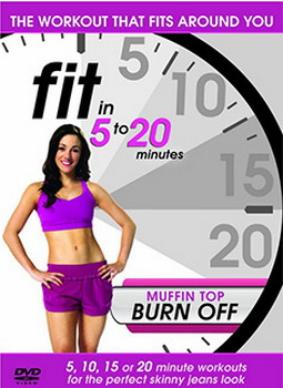 Fit In 5 To 20 Minutes - Muffin Top Burn Off (DVD)