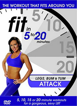 Fit In 5 To 20 Minutes - Legs  Bum And Tum Attack (DVD)