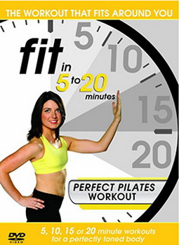 Fit In 5 To 20 Minutes - Perfect Pilates Workout (DVD)