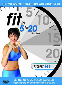 Fit In 5 To 20 Minutes - Fight Fit (DVD)