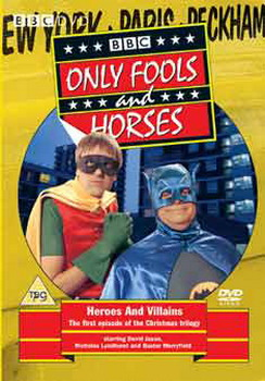 Only Fools And Horses - Heroes And Villains (DVD)