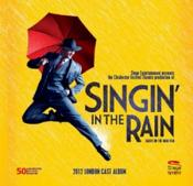 Various Artists - Singin' in the Rain [2012 London Cast] (Original Soundtrack) (Music CD)