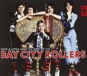 Bay City Rollers - Give A Little Love: The Best Of (Music CD)