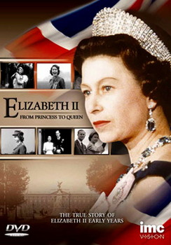 Elizabeth - From Princess To Queen (DVD)