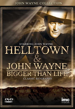 John Wayne - Hell Town / Bigger Than Life (DVD)